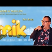 03. NIDERI NI TAKO LIPO    Erik Balija   MIK 2021